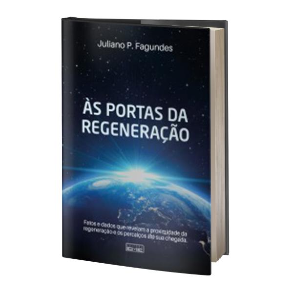 03- ÀS PORTAS DA REGENERAÇÃO