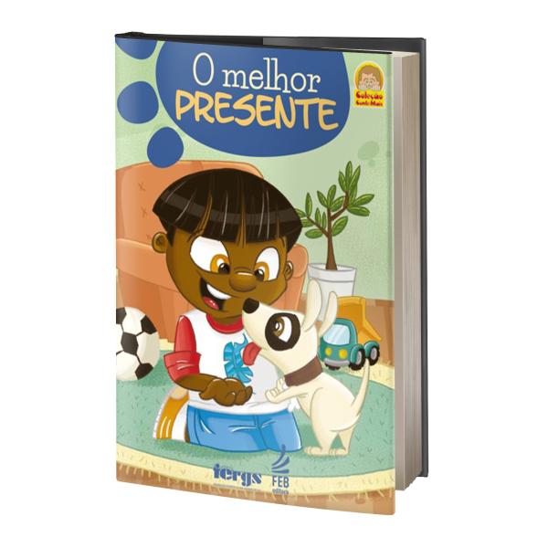 04- O MELHOR PRESENTE (infantil)