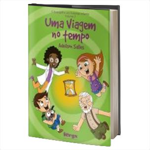 04 – UMA VIAGEM NO TEMPO – Vol. 3
