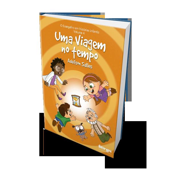 04- UMA VIAGEM NO TEMPO – Vol.4